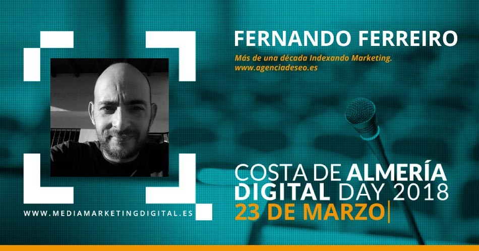 El experto en SEO Fernando Ferreiro, de Indexando Marketing, en el Congreso Costa de Almería Digital Day
